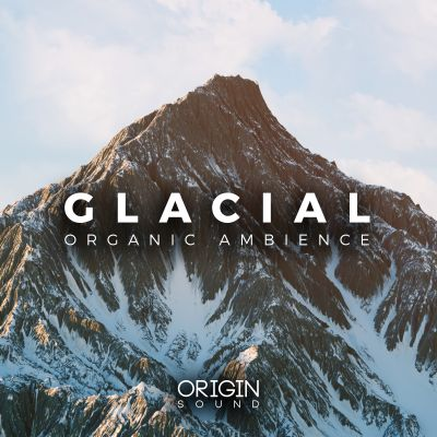 Glacial - Organic Ambience