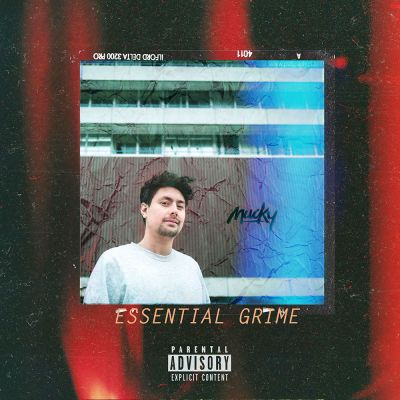 Mucky: Essential Grime