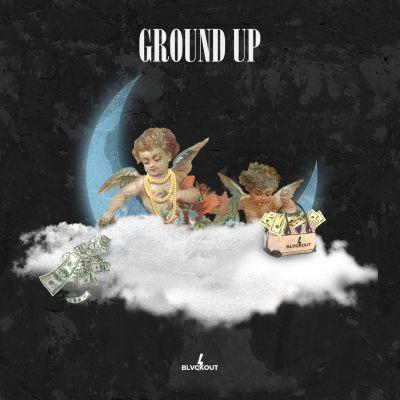 Ground Up: Fresh Trap + Hip Hop