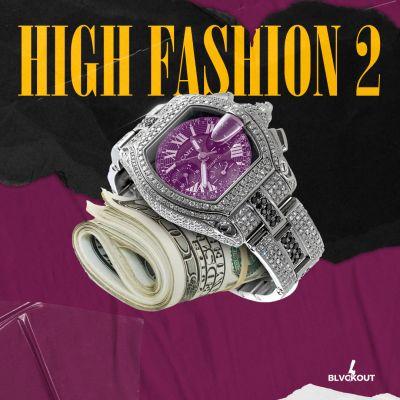 High Fashion 2: Bouncy Trap + RnB