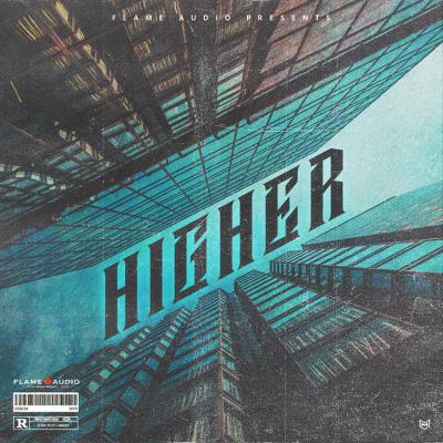Higher: Trap + Hip Hop Melodies