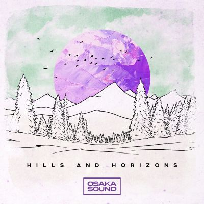 Hills + Horizons: Soulful Trap Flavours