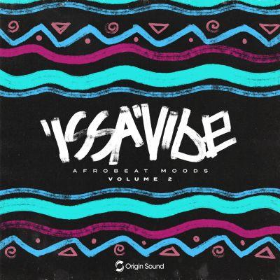Issa Vibe 2: Afrobeat Moods