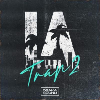 LA Trap 2: Wavey Beats