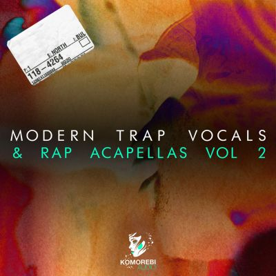Modern Trap Vocals + Acapellas 2 [UK]