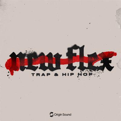 New Flex: Trap + Hip Hop
