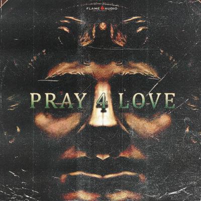 Pray 4 Love: Trap + Hip Hop
