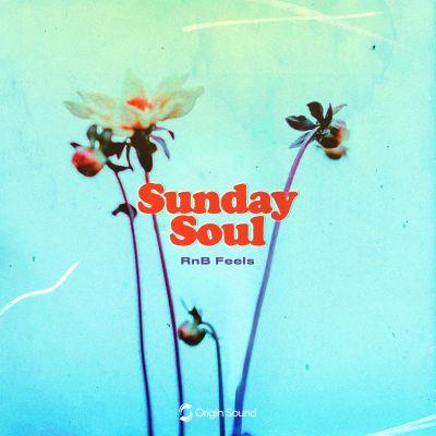 Sunday Soul: RnB Feels