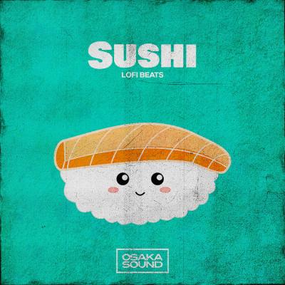Sushi: Lofi Hip Hop