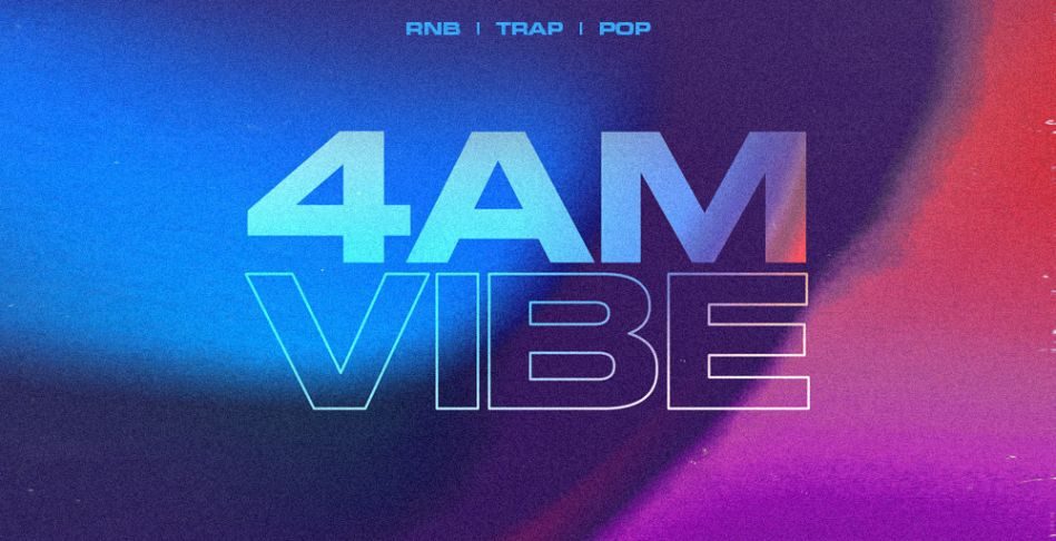 4AM Vibe: RnB + Trap