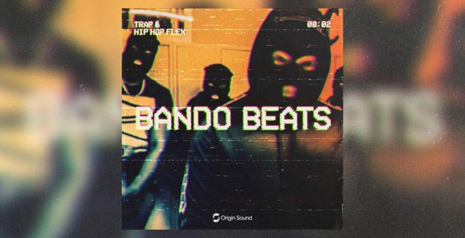 Bando Beats: Trap + Drill Kits