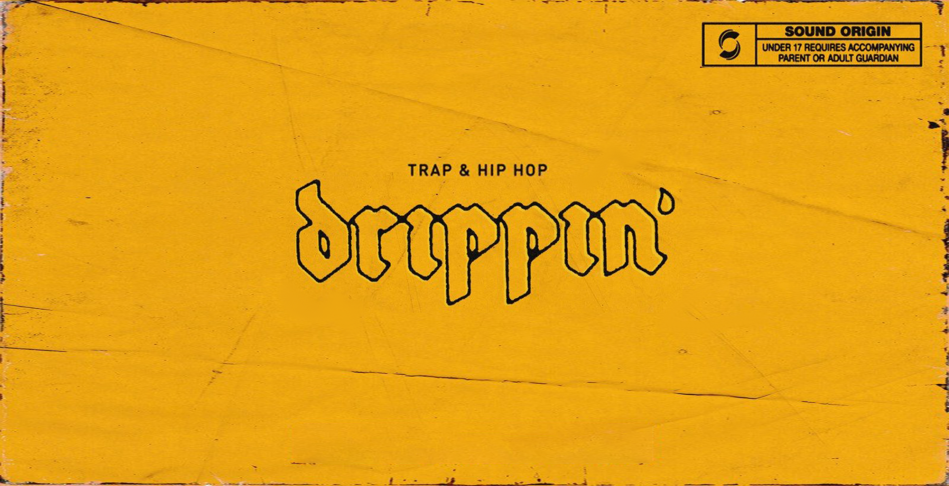 Drippin': Trap & Hip Hop