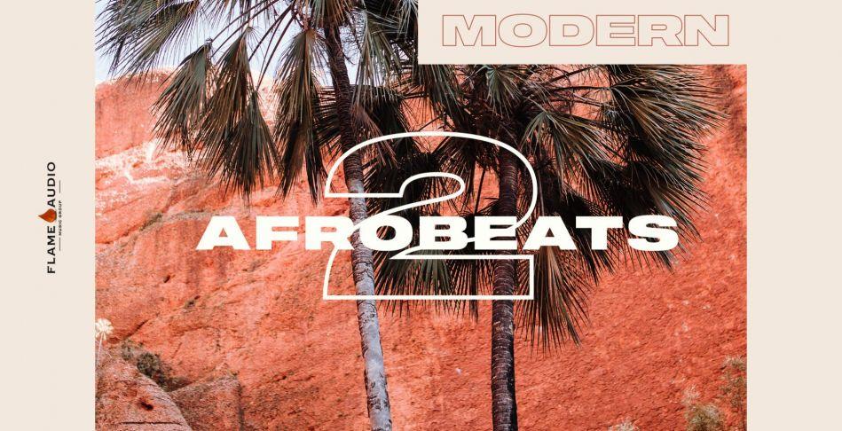 Modern Afrobeats 2: Ballin' Beats