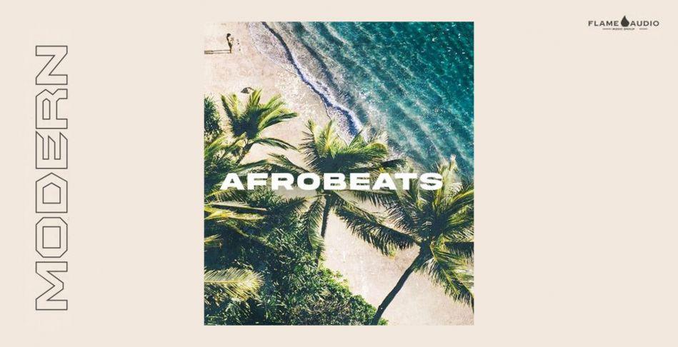 Modern Afrobeats: Tropical Beats